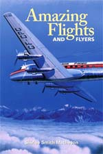 Amazing Flights and Flyers Book Cover