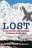 Lost, True Stories of Canadian Aviation Trafedies Book Cover